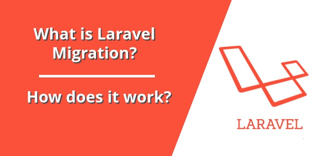 What is Laravel Migration