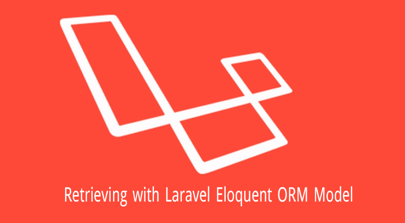 Retrieving with Laravel Eloquent ORM Model
