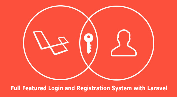 Full FeaturedLogin and Registration System in Laravel