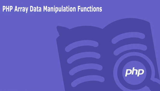 PHP Array Data Manipulation Functions