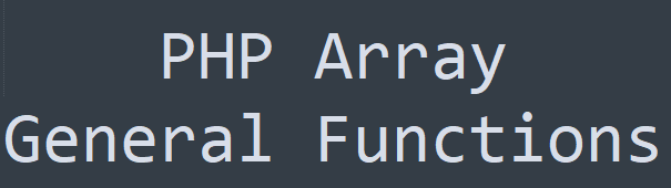 php array general functions