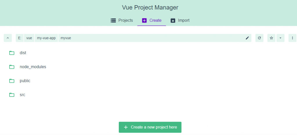 Create Project in Vue using Graphical User Interface
