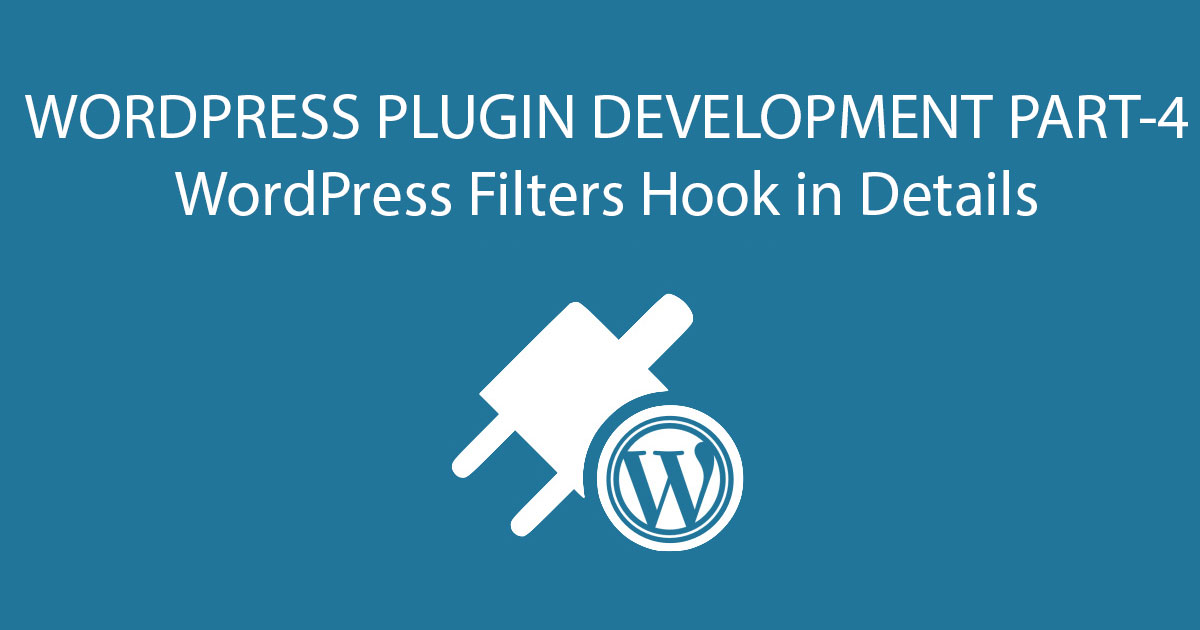 WordPress Filters Hook in Details