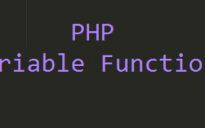 PHP functions পর্ব-৫: PHP Variable Functions and PHP Variable Methods