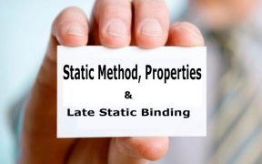 PHP Object Oriented Programming পর্ব-৭: Static Method, Properties and Late Static Binding